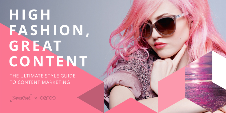 B2B Marketing - High Fashion Great Content