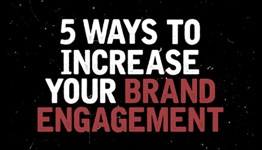 increase brand engagement